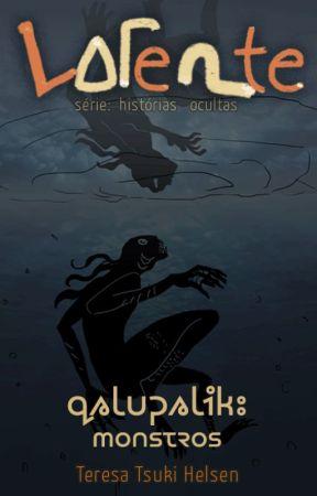 LATENTE - Qalupalik: Monstros by TeresaTHelsen