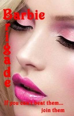 Barbie Brigade