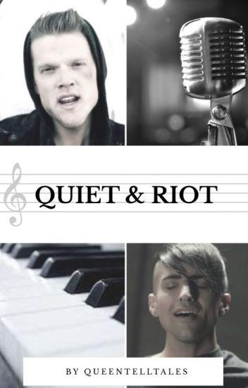 Quiet & Riot (Scomiche)