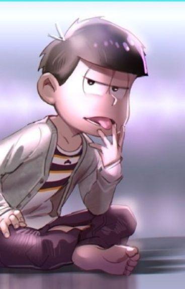 """""""I Need You"""" (Ichimatsu X Reader) [Lemon]"""