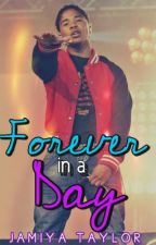 Forever in a Day (A Roc Royal Love Story) by SincerelyBreezy
