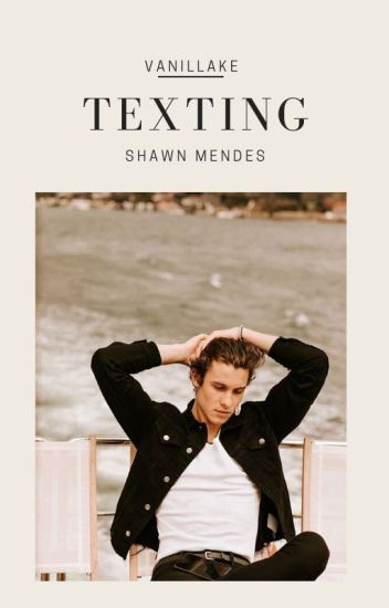 Texting | SM (On Hold)
