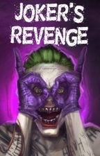 Joker's Revenge by okayhala