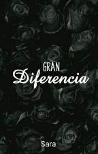 Gran diferencia (Yaoi) by ILoveYouByMe