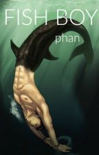 Fish Boy ↠ Phan by Pinkie_plop