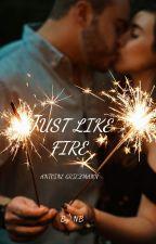 Just Like Fire - Antoine Griezmann by Mrsdasilvagriezmann