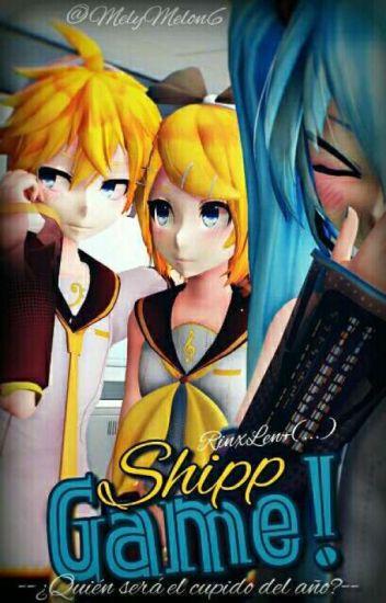 Shipp Game [RiLen; Vocaloid]