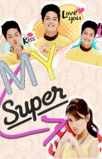 My Super Hater (KathNiel) by 4reuminct