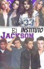 El Instituto Jackson by XxMrsProblemxX