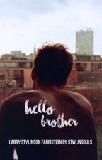 Hello Brother! ✿ l.s by stwlinsouls