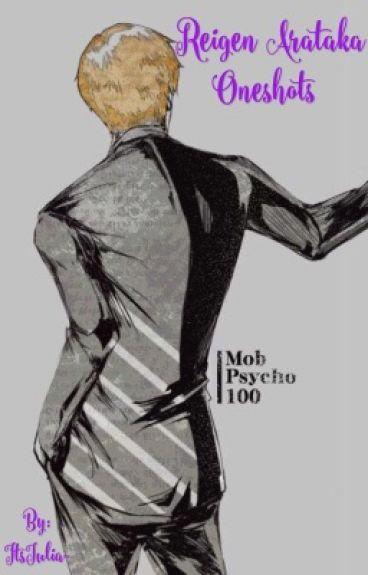 Reigen Arataka Oneshots (Mob Psycho 100)