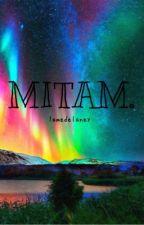 MITAM // ziall by lamedelaney