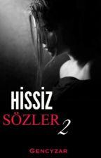 Hissiz Sözler 2 by GencYzar