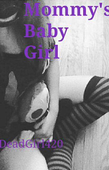 Mommy's Baby Girl