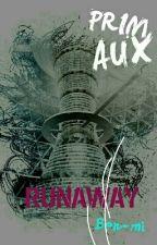 PRIM AUX - RUNAWAY by -benmi