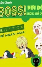 Boss, Nơi Đó Không Thể Cắm - Cẩm Chanh by YenTung21