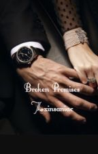 Broken Promises  by xinsaniac