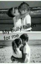 My bully has fallen for me by babylua2004