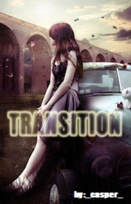 TRANSITION (ONE SHOT)