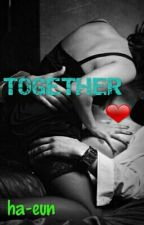 TOGETHER ♡ ✔ by -ha-eun