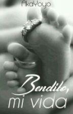 Bendito, mi vida by Akayoyo