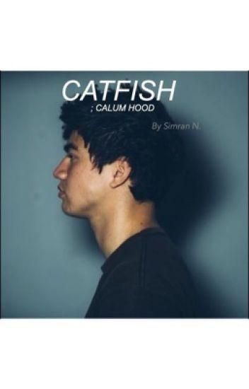 catfished (calum hood)