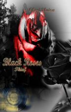 Black Roses ╞ Thief by RenaAnisa_Azahra