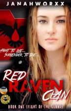 Red Raven Clan (SOON THIS DECEMBER) by JaNaHWorXx