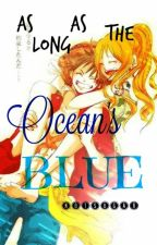 As Long As the Ocean's Blue (A LuNa fanfic) by notsugar