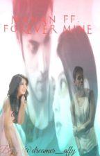 Mananff-Forever Mine by dreamer_affy