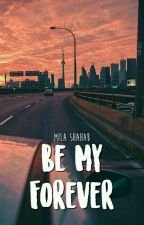 Be My Forever (Marc Marquez's Fanfiction) by Mocca_Girls