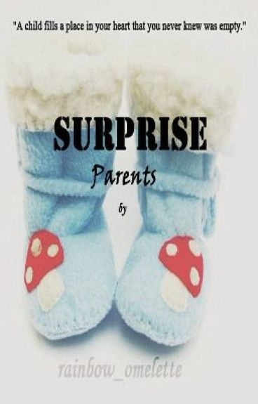 Surprise Parents (Completed)