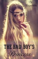 The Bad Boy's Princess by Fangurlitis