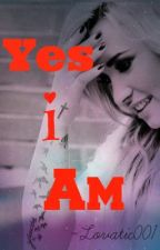 Yes I Am (A Demi Lovato Fanfiction) (Lesbian Stories) by lovatic001