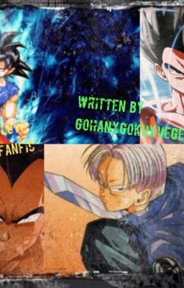 Saiyan Love - A DBZ Fanfic - Goku X Gohan X Vegeta X Future Trunks X Reader