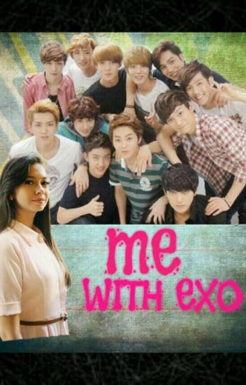ME WITH EXO