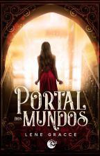 Portal Dos Mundos - Lene Gracce by lenegracce