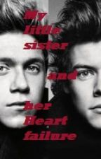 My little sister and her heart failure ( 1D ff ) by Curly97