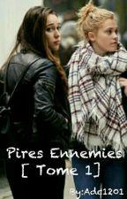 Pires Ennemies - CLEXA by Adc1201