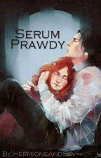 Serum Prawdy[ZAWIESZONE] by HermioneAndSev