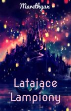( Zawieszone ) Latające Lampiony // Strażnicy Marzeń by Marethyux
