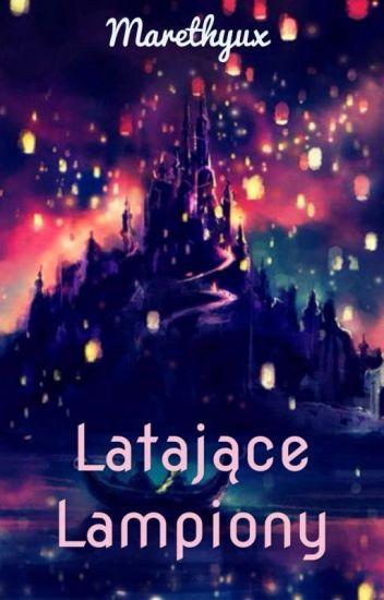( Zawieszone ) Latające Lampiony // Strażnicy Marzeń