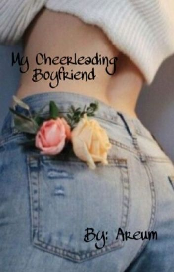 My Cheerleading Boyfriend
