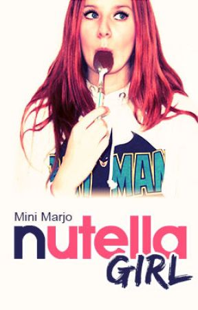 Nutella Girl by MiniMarjo