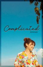 Complicated by patriciaxo