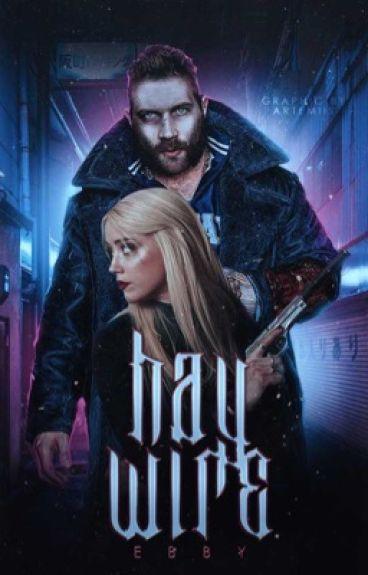 Haywire•Captain Boomerang• #WattpadOscar2017