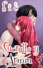 La vida de Sucrette y Armin by sramaxlita