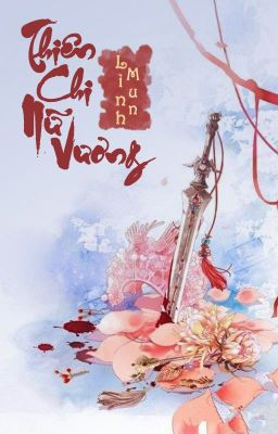 Đọc truyện Thiên Chi Vương Nữ