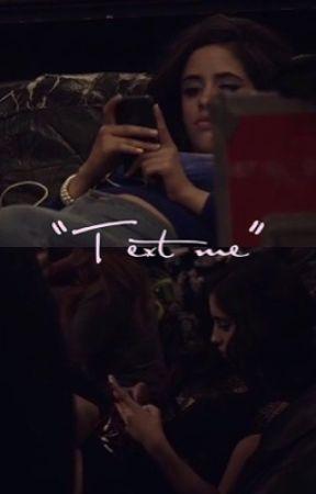 """""""Text Me"""" (Camren) by AestheticJauregui"""