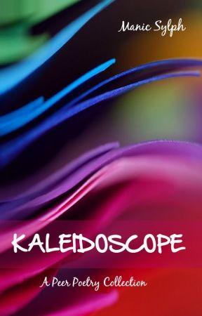 KALEIDOSCOPE by ManicSylph